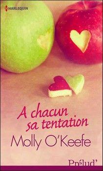 A chacun sa tentation (Molly O'Keefe) http://bookmetiboux.blogspot.fr/2012/08/chronique-chacun-sa-tentation.html