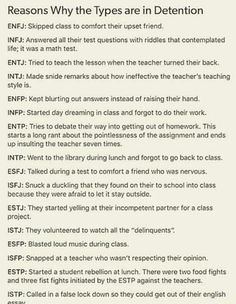 Reasons Why the Types are in Detention ENFJ: Skipped class comfort their upset friend. lNFJ: Answered ail their test questions wilh riddles (hat contemplaled Me; it was a math test. ENTJ: Tried to teach the lesson when (he teacher turned their back. Personality Psychology, Myers Briggs Personality Types, Myers Briggs Personalities, Mbti Personality, Intj And Infj, Entj, Math Test, Leadership Quotes, Teamwork Quotes