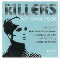 The Killers - Mr. Brightside in the Jacques Lu Cont's Thin White Duke Mix, one of the best electronic music tracks ever!
