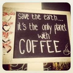 That's so right! Forget about dust research in other planets. Lets use those billions on coffee jobs!