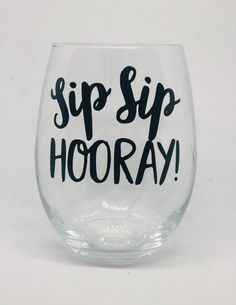Yay for an amazing fun stemless wine glass! Hope you choose to make this fun glass yours today Sip Sip Hooray, Wine Glass Sayings, Wine Tumblers, Clear Tumblers, Painted Wine Glasses, Packaging, Cricut Creations, Bottle Holders, Wine Gifts