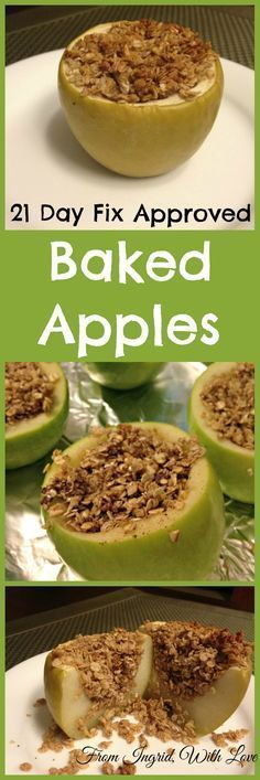 Breakfast Baked Apples -Apple Crisp is one of my favorites, but its not very healthy. These baked apples are everything I love about apple crisp, but are healthy enough to eat for breakfast! Plus, they are 21 Day Fix Approved! From Ingrid, With Love 21 Day Fix Desserts, 21 Day Fix Snacks, 21 Day Fix Diet, Week Diet, 21 Day Fix Foods, Weight Watcher Desserts, Plats Weight Watchers, Healthy Treats, Healthy Eating