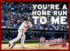 You're a home run to me.