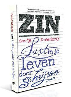 Boekreview #11: ZIN! Lust in je leven door schrijven – Geertje Couwenbergh