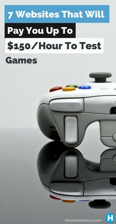 Do you like playing games? Well now you can get paid to test them! You can earn up to $150 per hour while playing games through these 7 websites. www.howtoliveinth...