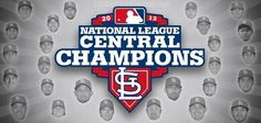 St. Louis Cardinals - 2013 NL Central Champions!