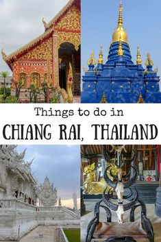 Things to do in Chiang Rai, Thailand   White Temple   Blue Temple   Black House   Chiang Rai attractions