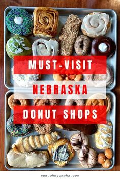 14 must-visit donut shops in Nebraska - Tour the state by visiting bakeries and trying what they're famous for! Donut shops are all locally-owned and found in large and small towns. Scottsbluff Nebraska, Lincoln Nebraska, Best Places To Eat, Great Places, Drinking Around The World, Donut Shop, Food Tasting, Roadside Attractions, Celebrity Travel