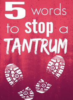 Stop a tantrum in just five words, and teach your child to help process their feelings
