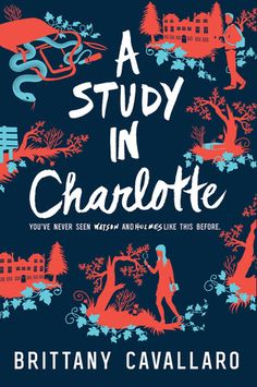 The Reading Geek | YA Book Review: A Study in Charlotte by Brittany Cavallaro