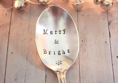 Merry & Bright. Hand Stamped Vintage Tea Spoon. Hand Stamped Vintage Silverware by The Faded Nest.