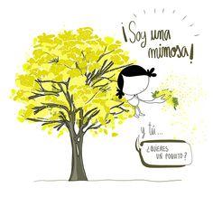 mimosa – Muxote Potolo bat Soy una mimosa… sin remedio. Y tú… quieres unos poquitos… de mimitos? Eeeeegunon Mundo!!