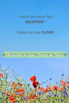 Offrez à votre dos ce dont il a besoin : le fameux tapis Champ de Fleurs Champs, Retirement