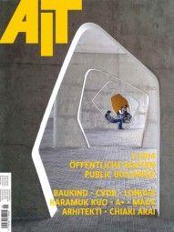 """AIT - Architektur, Innenarchitektur, Technischer Ausbau 5/2014 """"Öffentliche Bauten"""" Bestelle Hier !!"""
