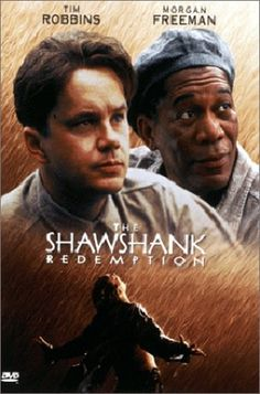 The Shawshank Redemption  Stars: Tim Robbins and Morgan Freeman