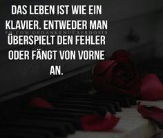 ...das Leben ist wie ein Klavier,....!!!❤❤❤