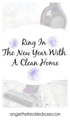 The New Year is the perfect way to start fresh.  What better way to start fresh than with a clean home!  We all have to admit that the holidays can leave your home in a state of disarray. @blackanddecker More here - Ring In The New Year With A Clean Home | angiethefreckledrose.com