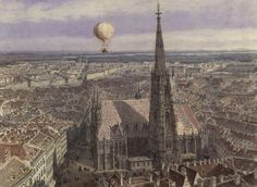 "Stephansdom, the Cathedral of St. Stephen, founded 1147 and seat of the Archbishop of Vienna. Symbol of the city of Vienna and of Austria, has the tallest spire in Austria and is the ""centerpiece of Vienna"". Watercolor by Jakob Alt, 1847 St Etienne, Amber Tree, Balloon Flights, Balloon Rides, Air Balloon, Russian Painting, Austro Hungarian, Old Trains, Middle Ages"