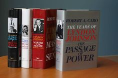 The Years of Lyndon Johnson: The Path to Power; Means of Ascent; Master of the Senate; The Passage of Power - AbeBooks - Caro, Robert A. Find A Book, The Book, Carrie Johnson, Biographer, Robert Kennedy, Magnum Opus, Penguin Random House, Book Nerd, The Life