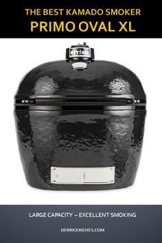 When it comes to Smoking the Primo Oval XL Kamado Grill offers a large capacity and a shape that allows for better smoking capabilities than any other Kamado Grill. Kamado Grill, Kamado Joe, Best Gas Grills, Bbq Catering, Best Charcoal Grill, Bbq Gifts, Cast Iron Cookware, Barbacoa, Irons