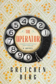 """Read """"The Operator A Novel"""" by Gretchen Berg available from Rakuten Kobo. """"What if you could listen in on any phone conversation in town? With great humor and insight, The Operator by Gretchen B. Free Reading, Reading Lists, Book Lists, Reading Books, New Books, Good Books, Books To Read, Audio Books For Kids, Popular Books"""