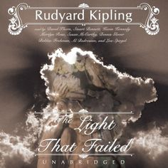 The Light That Failed audiobook by Rudyard Kipling - Rakuten Kobo Ghost Stories, Stories For Kids, Lady Susan Jane Austen, The Vicar Of Wakefield, Bedtime Music, Sherwood Anderson, London Papers, Classic Short Stories, Going Blind
