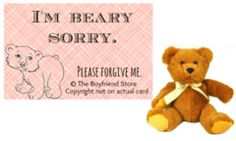 """I'm Beary Sorry"" Card and Bear   Girlfriend Gift Ideas  The Boyfriend Store  www.the-boyfriend-store.com Boyfriend Stuff, Boyfriend Ideas, Future Boyfriend, Sorry Cards, Girlfriend Gift, Customer Service, Gifts For Friends, Girlfriends, Stuff To Do"