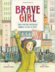 brave-girl-clara-and-the-shairtwaist-makers-strike-of-1909    .jpg (260×338)