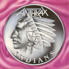 Indians (Single) (Anthrax)