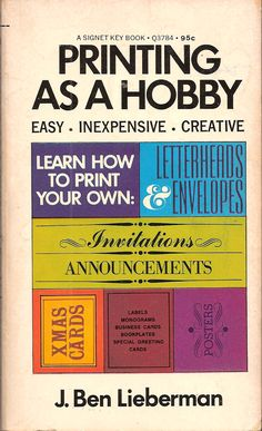 Printing As A Hobby, by Ben Lieberman