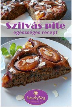 Szuper finom és egészséges szilvás pite - Próbáld ki! Smoothie Fruit, Meatloaf, French Toast, Sweets, Snacks, Cookies, Breakfast, Health, Recipes