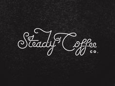 Steady Coffee - By Fuzzco • typography, font, handwritting