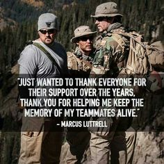lone survivor- you need to see this if you haven't to see what sacrifices real people make for you