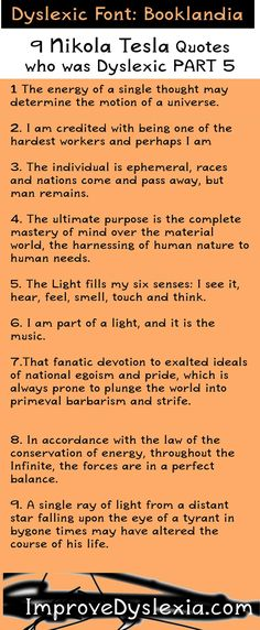 Inspiring quotes from Nikola Tesla about life and work. Part Nikola Tesla was a Dyslexic and overcame his Dyslexia to express his genius. Nikola Tesla Quotes, Calling Quotes, Nicolas Tesla, Psychology 101, Higher State Of Consciousness, Quantum Physics, Dyslexia, Spiritual Quotes, Me Time