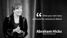 23 Abraham Hicks Quotes You Should Know! #abrahamhicks #lawofattraction