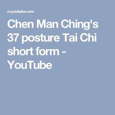 Chen Man Ching's 37 posture Tai Chi short form - YouTube