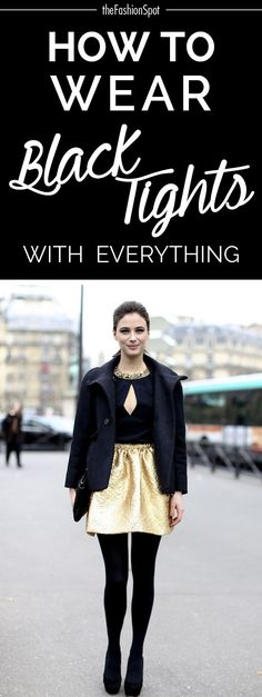 Wear black tights with everything this season -- see how!