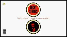 Lucky Thompson - Fly With The Wind