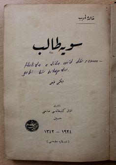 """Halide Edib'in ilk eserlerinden olan """"Seviyye-i Talib"""" romanı osmanlıca olarak Damla Sahaf'da.  Bu nüshayı satın almak için bizimle irtibata geçebilirsiniz: damlasahaf@yandex.com"""
