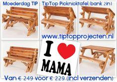 Moederdag TIP : De TipTop Picknicktafel / bank 2in1 van www.tiptopprojecten.nl