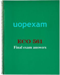 Eco 561 final exam 2016 2017 answers eco 561 final exam eco 561 final exam fandeluxe Image collections