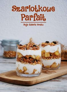 Galeria Smaku: Szarlotkowe parfait Dessert Cake Recipes, Dessert Drinks, Parfait, Fancy Dishes, Work Meals, Small Desserts, Homemade Ice Cream, Ice Cream Recipes, Granola