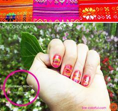 Cinco de Mayo Easy nails | Live Colorful. Me encantan los colores!