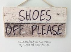 Shoes Off Please Sign, hand made quality Warning Signs FREE SHIPPING