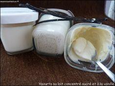 Yaourts au lait concentré sucré et à la vanille - Mes Envies et Délices
