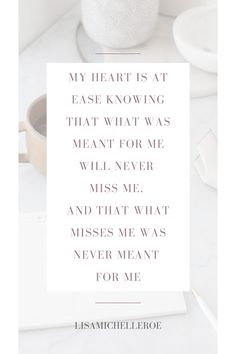 My heart is at ease knowing that what was meant for me will never miss me, and that what misses me was never meant for me. I am trusting in the Lord's plans for my life, He never leads me astray and always welcomes me with open arms. Let's chat about your heart purpose. Click to send me a message on Instagram! Lisa xo #purposefilledlife #howtolivefully #postitivequotes #quoteoftheday #mindfulness #spiritualquotes What Is Meant, Meant To Be, Let's Chat, Open Arms, Marriage And Family, Do You Feel, Motivate Yourself, Spiritual Quotes, Believe In You