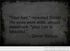 Vampire Academy Quotes   Dimitri Belikov   <3