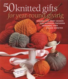 50 knitted gifts for year=round giving