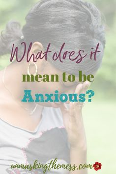 "What does it mean to be anxious? ""Do Not be Anxious,"" what does this mean? How do we live in a world full of scary, hard things and not have anxiety? The Bible has resources for us."