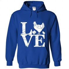 CHICKEN - LOVE - #graphic hoodies #custom sweatshirt. BUY NOW =>…